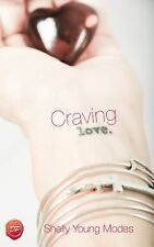 Craving Love: A Girlfriend's Guide Out of Divorce Hell into Heaven and A New Lif