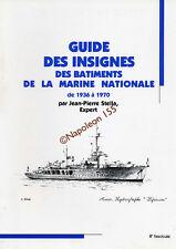 Guide des Insignes des Batiments de la Marine Nationale 1936-1970  Fasicule N° 8