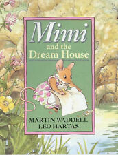 Martin Waddell Mimi and the Dream House Very Good Book