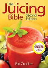 The Juicing Bible Juice Juicer Health Fruit Vegetables Smoothies 350 Recipes NEW
