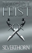 Silverthorn (Riftwar Saga 2), By Raymond E. Feist,in Used but Acceptable conditi