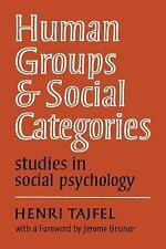 Human Groups and Social Categories: Studies in Social Psychology