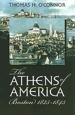The Athens of America: Boston, 1825-1845