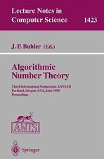Lecture Notes in Computer Science Ser.: Algorithmic Number Theory : Third...