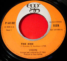 """Vigon The End 7"""" FRENCH ORIG 1969 Egg 641 002 bw Baby Your Time Is My Time VINYL"""