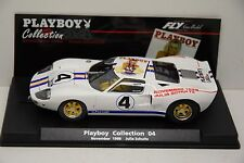 SLOT FORD GT 40 JULIA SCHULTZ PLAYBOY COLLECTION FLY 1/32 NEUVE EN BOITE