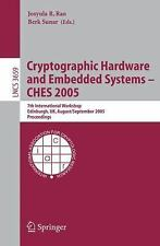 Cryptographic Hardware and Embedded Systems - CHES 2005: 7th International Works
