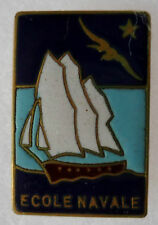 Insigne Marine Nationale ECOLE NAVALE 3 VOILES émail ORIGINAL France French navy