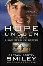 Hope Unseen: The Story of the U.S. Army's First Blind Active-Duty Officer - Good