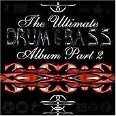 THE ULTIMATE DRUM & BASS ALBUM PART 2 (COLLECTION) STRICTLY UNDERGROUND