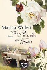 Marcia Willett  ►  Das Paradies am Fluss  ►►►UNGELESEN
