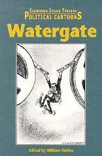 Watergate (Examining Issues Through Political Cartoons)-ExLibrary