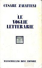 Cesare Zavattini = LE VOGLIE LETTERARIE