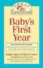 Great Expectations: Baby's First Year by Marcie Jones, Michael Crocetti,...