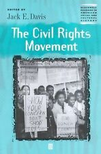 The Civil Rights Movement (Wiley Blackwell Readers in American Social and Cultur