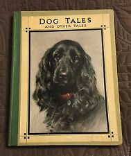 DOG TALES ~ VERY NICE 1920s ANIMAL TALES BOOK ~ INC. EARLY AFGHAN HOUND STORY