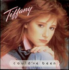 "TIFFANY Could'Ve Been  7"" Ps"