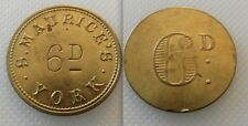 COLLECTABLE YORK BRASS TRADE - S MAURICES 6 D - TOKEN / POSSIBLE RAILWAY ?