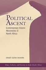 Political Ascent: Contemporary Islamic Movements In North Africa (State, Culture