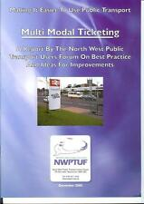 Multi Modal Ticketing North West Public Transport Users Forum 2005 Adds Ons bus
