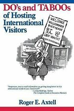 The Do's and Taboos of Hosting International Visitors Paperback New