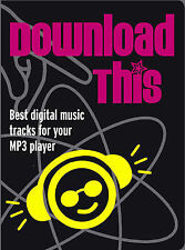 Download This: Best Digital Music Tracks for Your MP3 Player,GOOD Book