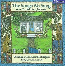 The Songs We Sang - Favorite American Folksongs by Philip Brunelle, VocalEssenc
