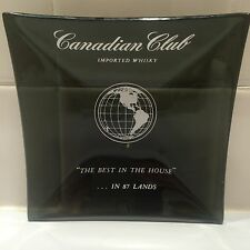 "CANADIAN CLUB IMPORTED WHISKEY ""THE BEST IN THE HOUSE"" Collectors Square Ashtray"