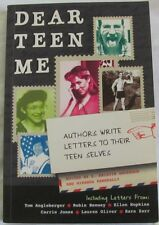 Dear Teen Me, Authors Write Letters to Their Teen Selves