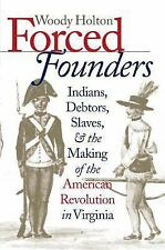 FORCED FOUNDERS by Woody Holton