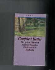 Gottfried Keller - Der grüne Heinrich, Züricher Novellen, Die Leute von S