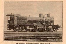 TRAIN LOCOMOTIVE CONSTRUITE POURLE PARIS LYON MARSEILLE PLM IMAGE 1908 OLD PRINT