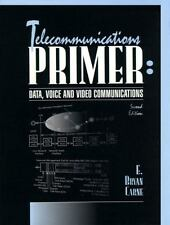 Telecommunications Primer: Data, Voice, and Video Communications (2nd Edition)