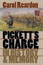 Pickett's Charge in History and Memory by Carol Reardon (1997, Hardcover)
