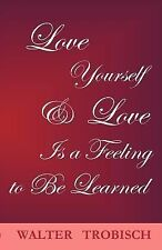 Love Yourself/Love Is a Feeling to Be Learned, Walter Trobisch, Good Book