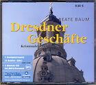 Beate Baum: DRESDNER GESCHÄFTE. 5 CDs. Lokalkrimi Dresden