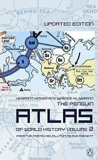 The Penguin Atlas of World History Vol. 2 : From the French Revolution to the...