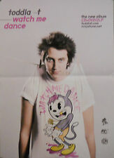 TODDLA, WATCH ME DANCE POSTER  (I1)