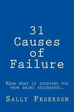 31 Causes of Failure : Know What Is Stopping You from Being Successful by...