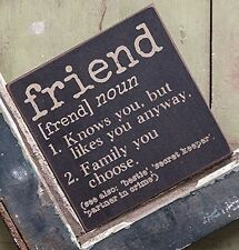 FRIEND Definition Wooden Block Sign 6x6 Primitive Rustic Distressed Black Wood