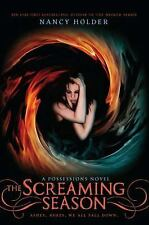 Possessions: The Screaming Season by Nancy Holder (2011, Paperback)