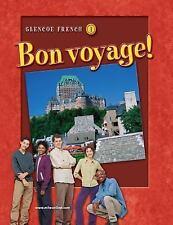 Bon Voyage! by Katia Brillie Lutz, Conrad J. Schmitt and Glencoe McGraw-Hill...