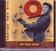 V.A. - TIP TOP CHICKS AT THE HOP - Girl Sound CD