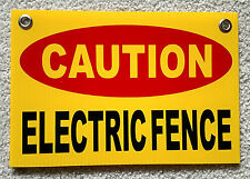 "CAUTION ELECTRIC FENCE Plastic Coroplast Sign 8""X12"" w/Grommets FREE SHIPPING y"