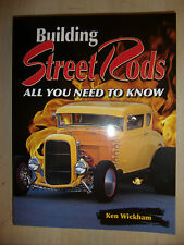 BUILDING STREET RODS ALL YOU NEED TO KNOW BOOK MANUAL GUIDE DESIGN & CONSTRUCT