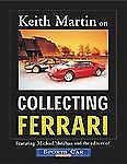 Keith Martin on Collecting Ferrari by Martin, Keith