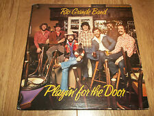 "RIO GRANDE BAND "" PLAYIN' FOR THE DOOR "" COUNTRY ROCK VINYL LP EX/VG 1978"