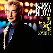 BARRY MANILOW The Greatest Songs Of The Seventies 1970s CD NEW
