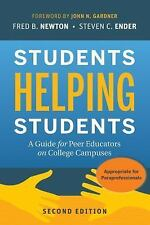 Students Helping Students: A Guide for Peer Educators on College Campuses, Ender