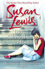 LEWIS,SUSAN-TOO CLOSE TO HOME  BOOK NEW